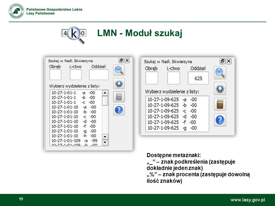 LMN - Moduł szukaj Dostępne metaznaki: