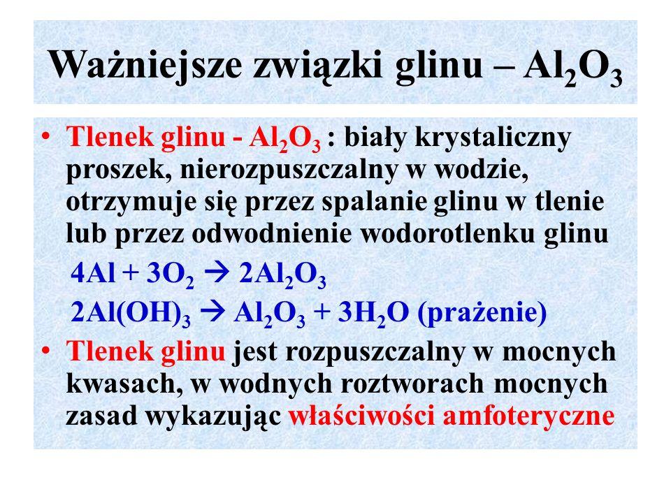 Ważniejsze związki glinu – Al2O3