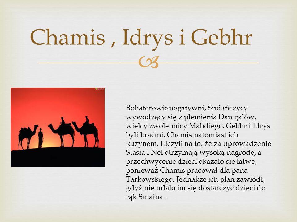 Chamis , Idrys i Gebhr