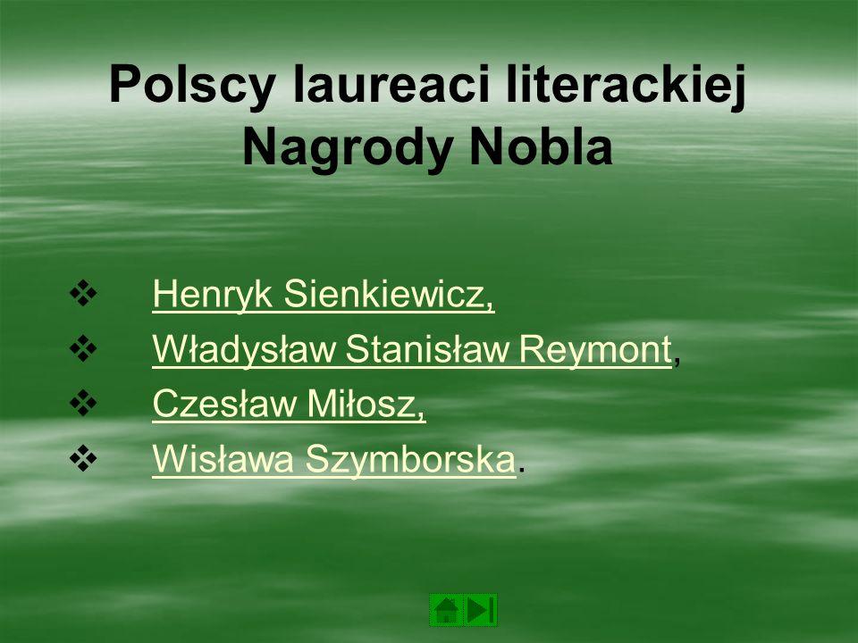 Polscy laureaci literackiej Nagrody Nobla