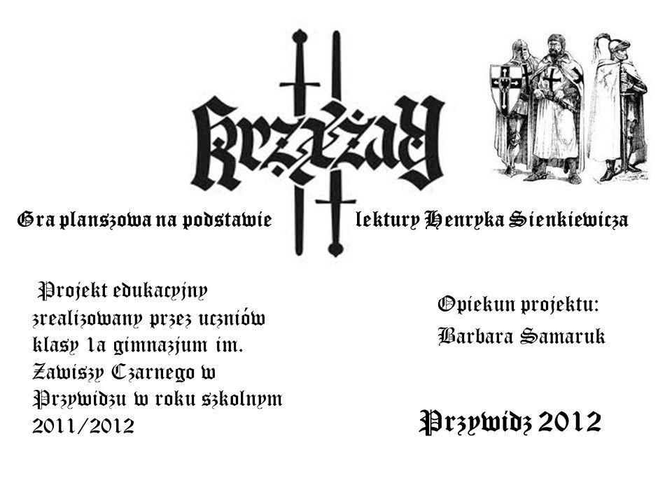 Przywidz 2012 Gra planszowa na podstawie lektury Henryka Sienkiewicza