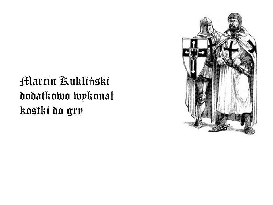 Marcin Kukliński dodatkowo wykonał kostki do gry