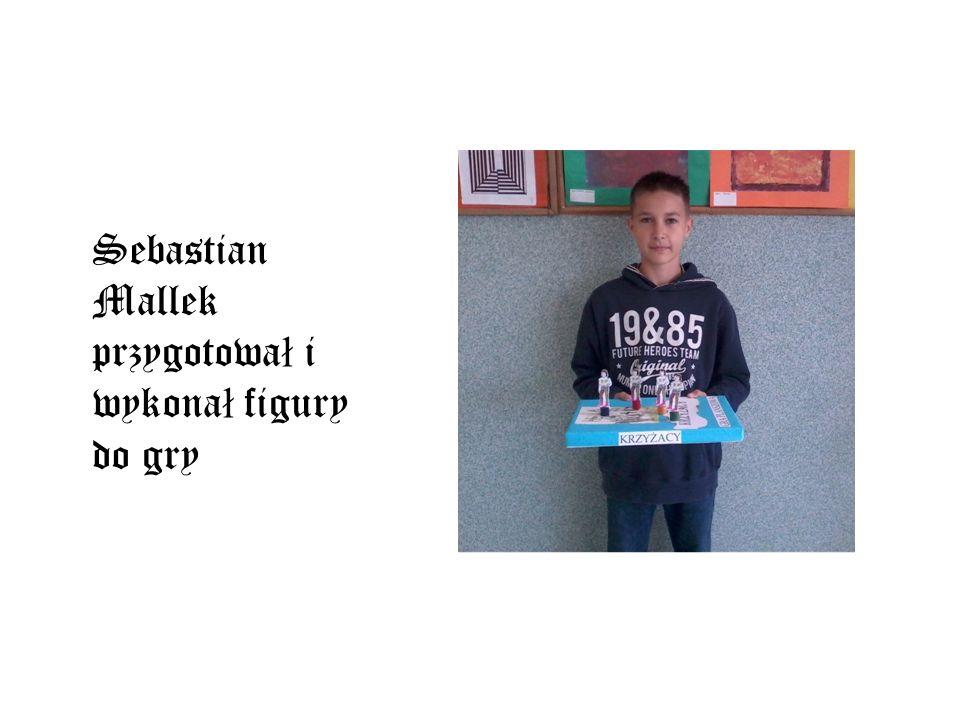 Sebastian Mallek przygotował i wykonał figury do gry