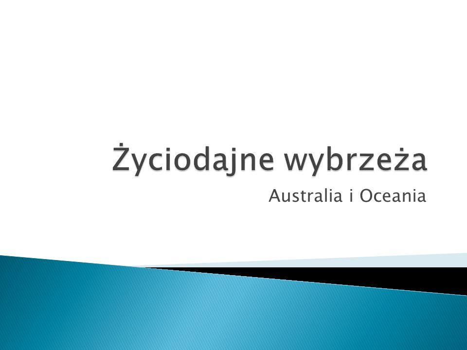 Życiodajne wybrzeża Australia i Oceania