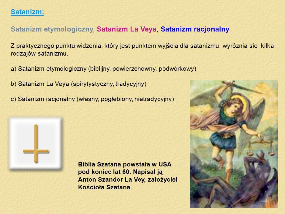Satanizm etymologiczny, Satanizm La Veya, Satanizm racjonalny