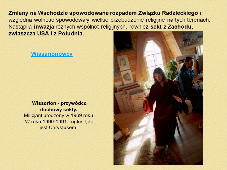 Wissarion - przywódca duchowy sekty.