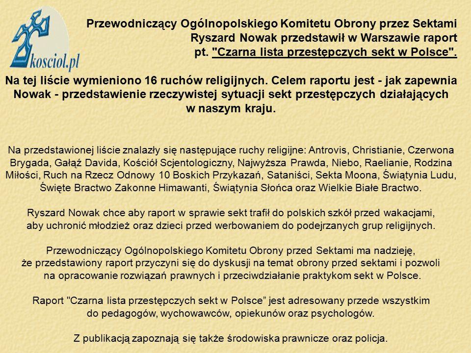 pt. Czarna lista przestępczych sekt w Polsce .