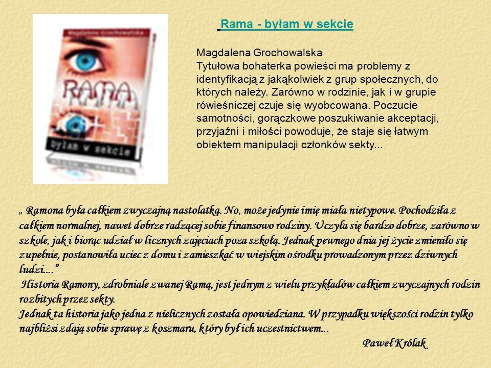 Rama - byłam w sekcie Magdalena Grochowalska.