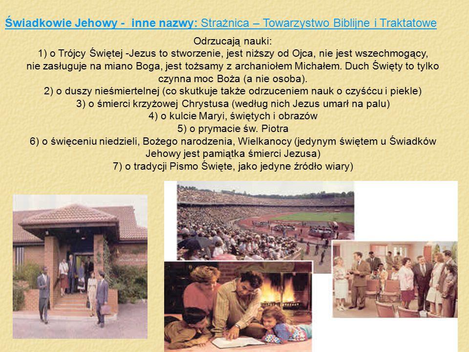 Świadkowie Jehowy - inne nazwy: Strażnica – Towarzystwo Biblijne i Traktatowe