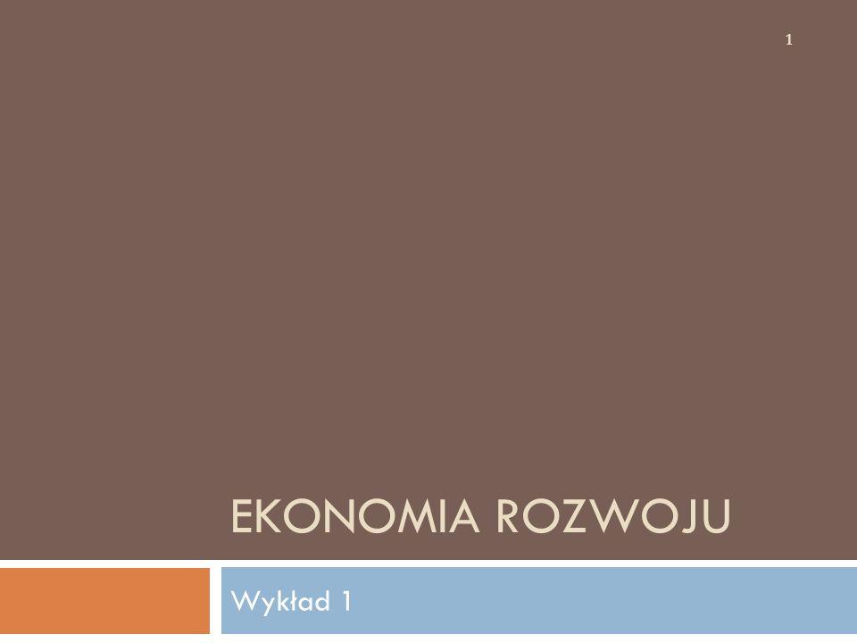 Ekonomia rozwoju Wykład 1