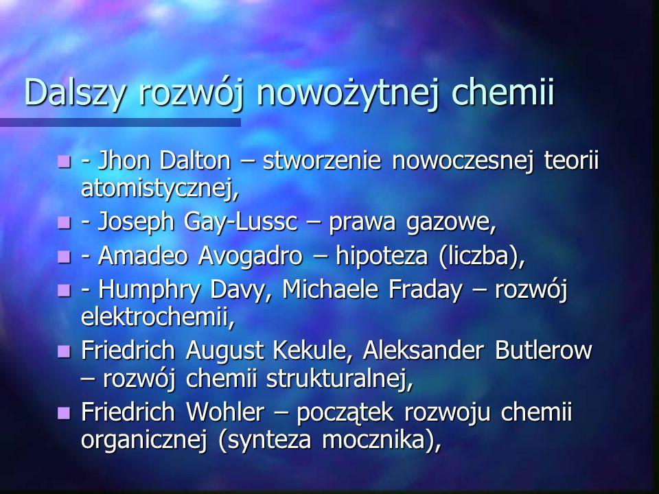 Dalszy rozwój nowożytnej chemii