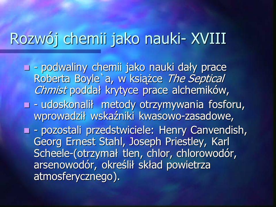 Rozwój chemii jako nauki- XVIII
