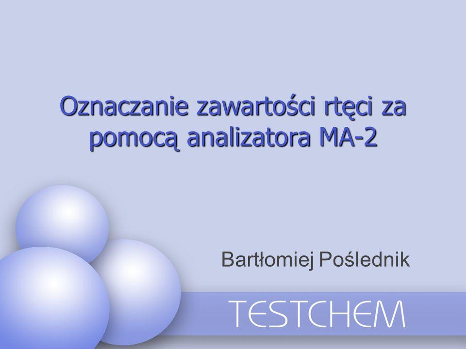 Oznaczanie zawartości rtęci za pomocą analizatora MA-2