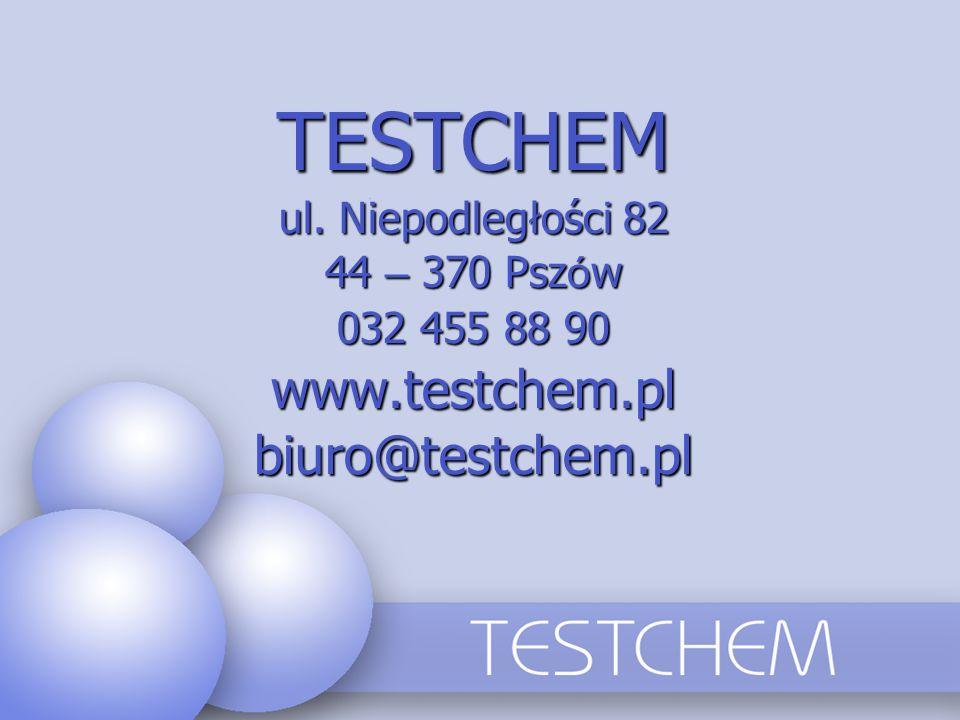 TESTCHEM www.testchem.pl biuro@testchem.pl ul. Niepodległości 82