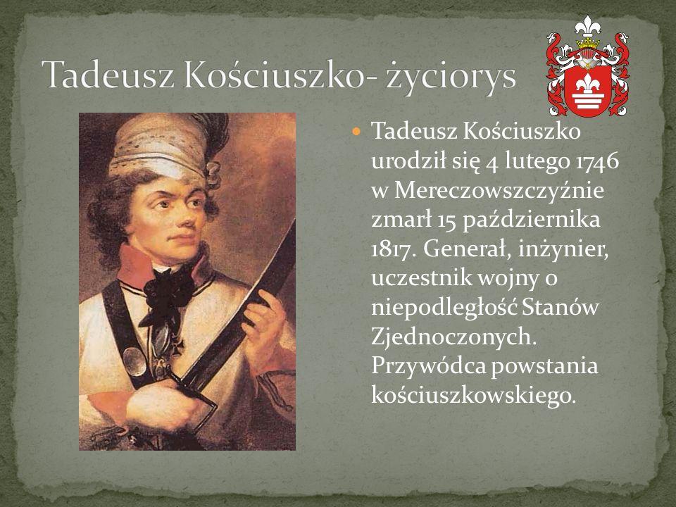 Tadeusz Kościuszko- życiorys
