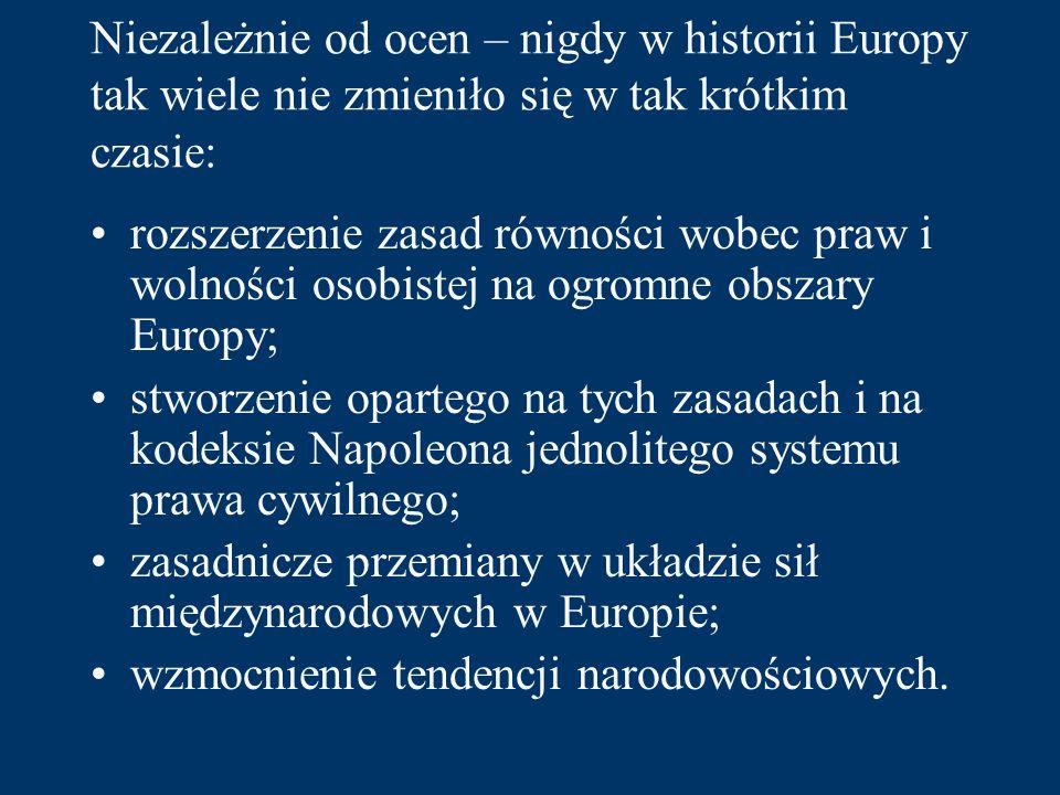 Niezależnie od ocen – nigdy w historii Europy tak wiele nie zmieniło się w tak krótkim czasie: