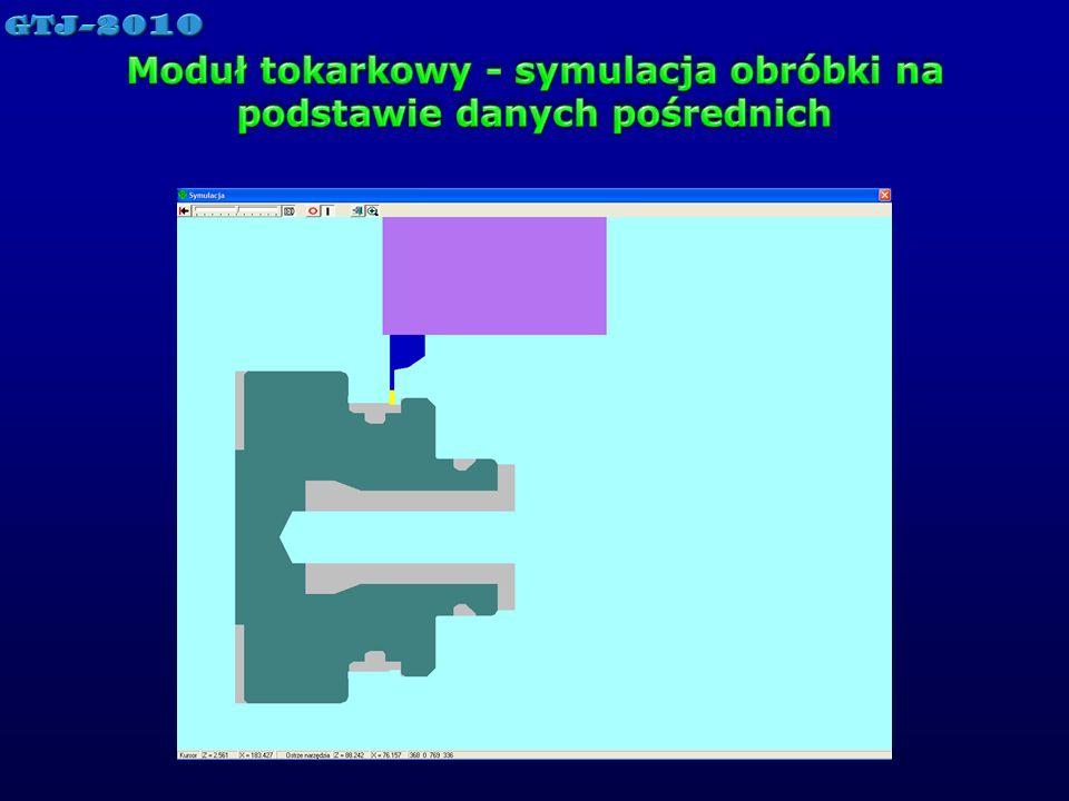 Moduł tokarkowy - symulacja obróbki na podstawie danych pośrednich