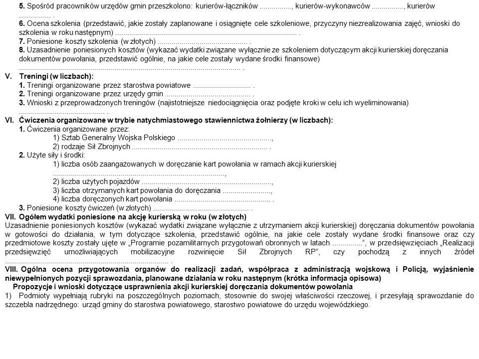 5. Spośród pracowników urzędów gmin przeszkolono: kurierów-łączników