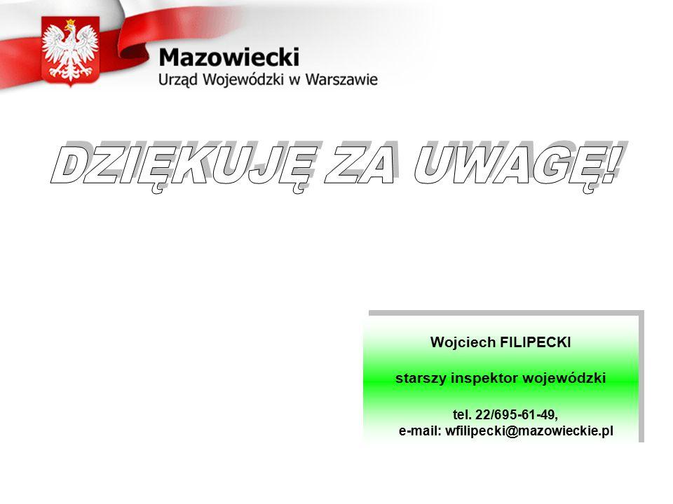 starszy inspektor wojewódzki e-mail: wfilipecki@mazowieckie.pl