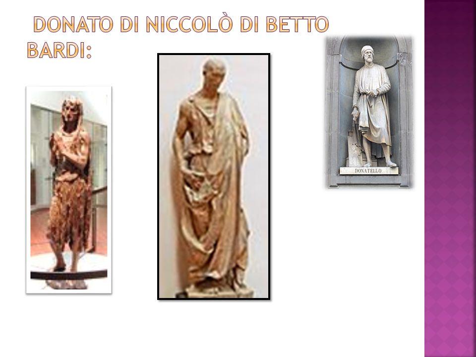 Donato di Niccolò di Betto Bardi: