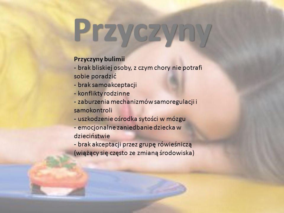 Przyczyny Przyczyny bulimii