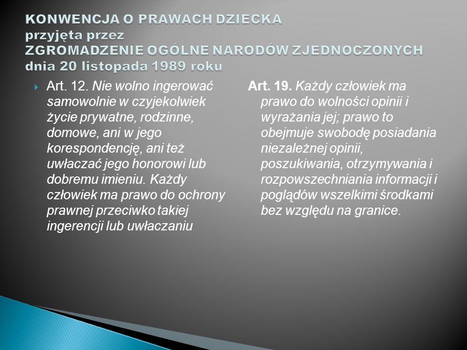 KONWENCJA O PRAWACH DZIECKA przyjęta przez ZGROMADZENIE OGÓLNE NARODÓW ZJEDNOCZONYCH dnia 20 listopada 1989 roku