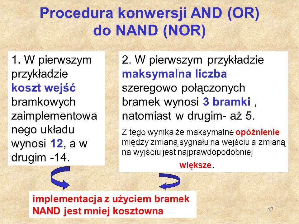 Procedura konwersji AND (OR) do NAND (NOR)