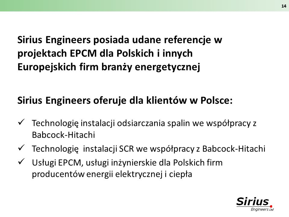 Sirius Engineers oferuje dla klientów w Polsce: