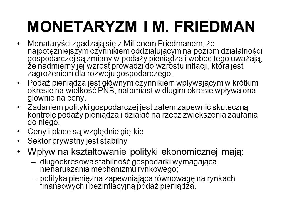 MONETARYZM I M. FRIEDMAN