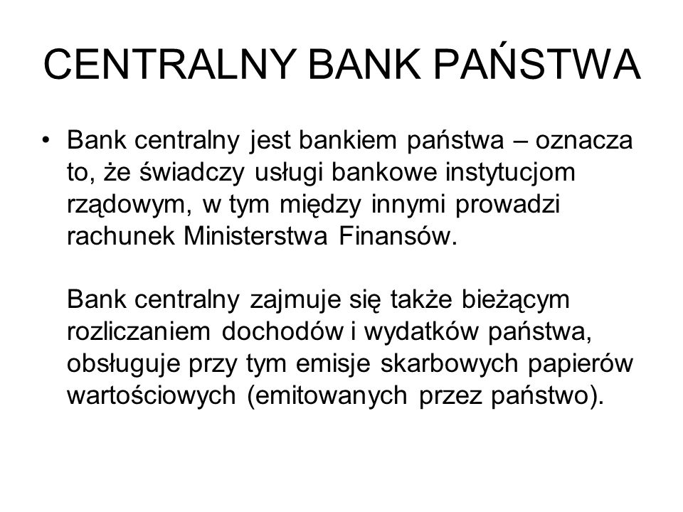 CENTRALNY BANK PAŃSTWA