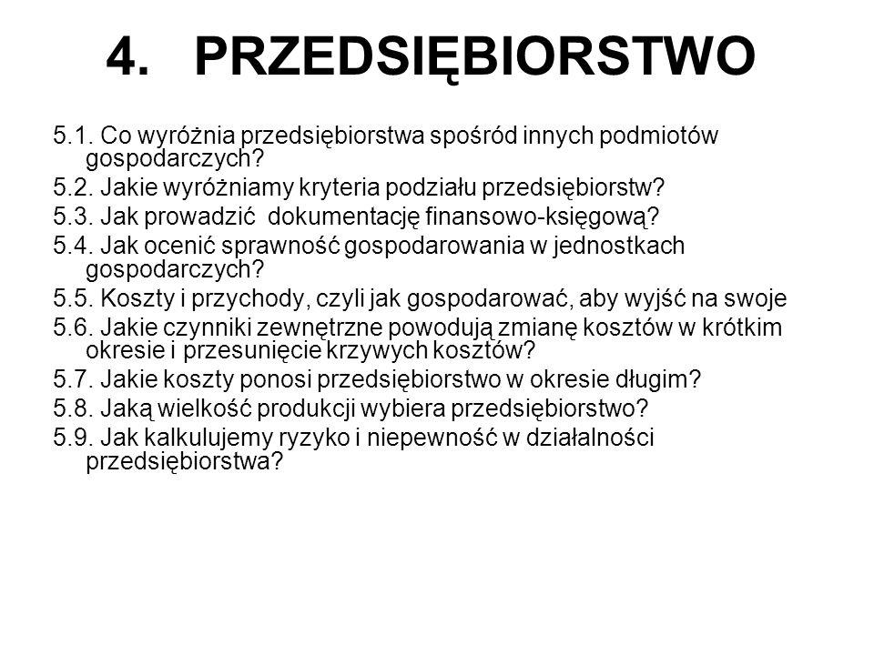 4. PRZEDSIĘBIORSTWO 5.1. Co wyróżnia przedsiębiorstwa spośród innych podmiotów gospodarczych