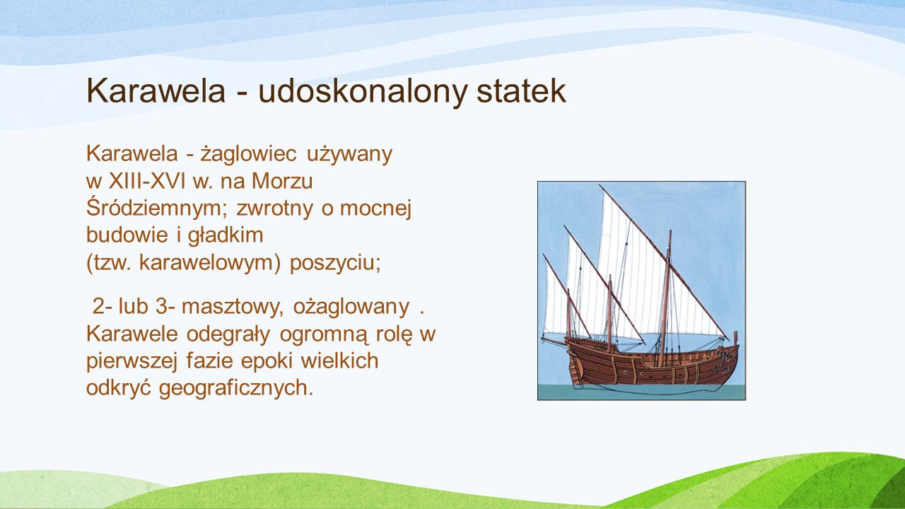 Karawela - udoskonalony statek
