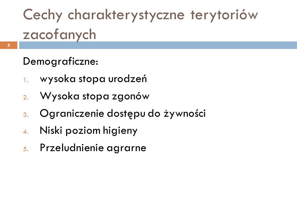 Cechy charakterystyczne terytoriów zacofanych