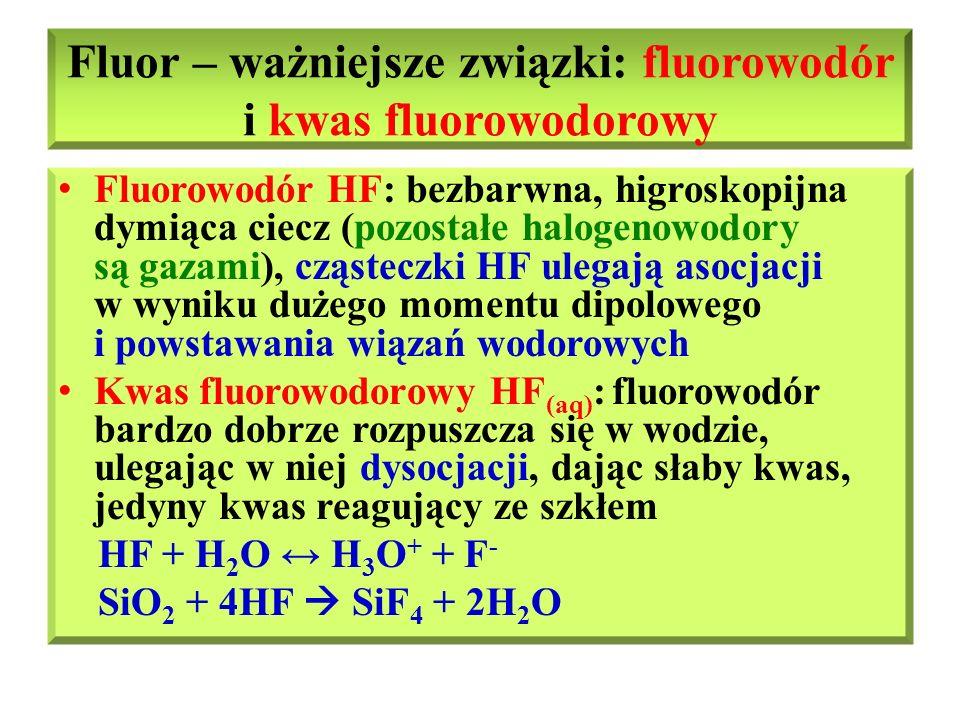 Fluor – ważniejsze związki: fluorowodór i kwas fluorowodorowy