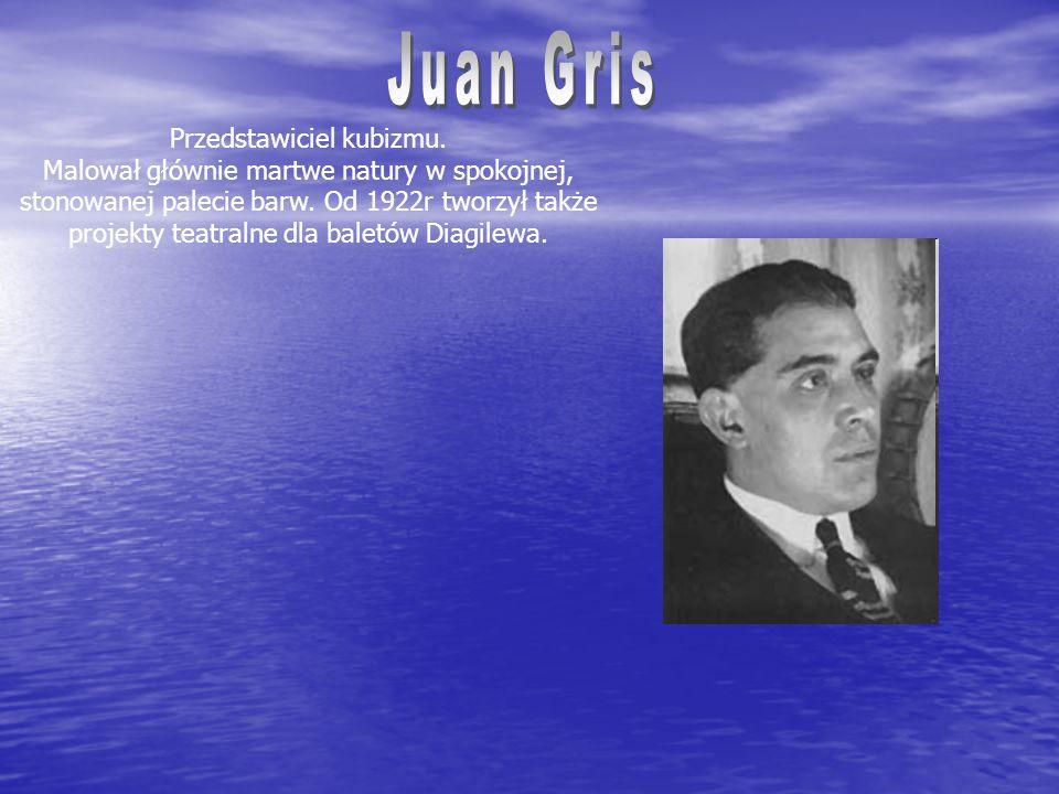 Przedstawiciel kubizmu.