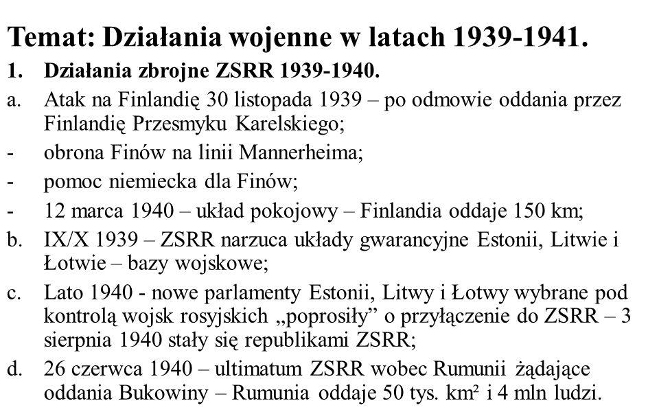 Temat: Działania wojenne w latach 1939-1941.