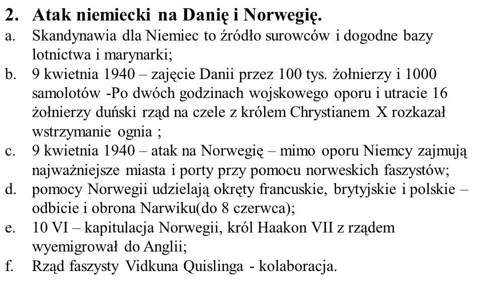 Atak niemiecki na Danię i Norwegię.