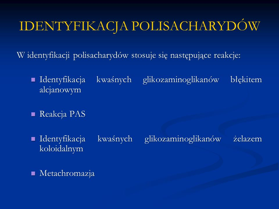 IDENTYFIKACJA POLISACHARYDÓW