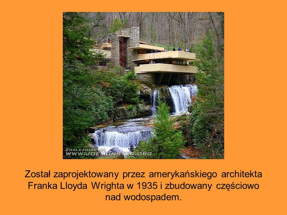 Został zaprojektowany przez amerykańskiego architekta Franka Lloyda Wrighta w 1935 i zbudowany częściowo nad wodospadem.