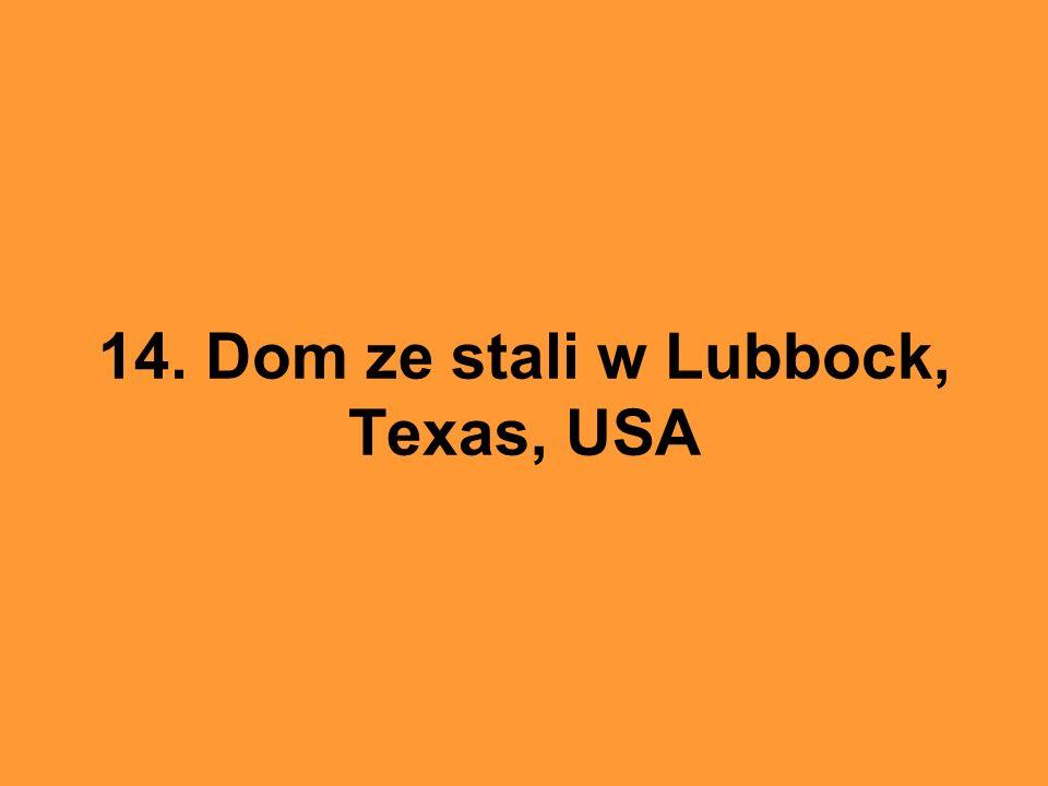 14. Dom ze stali w Lubbock, Texas, USA