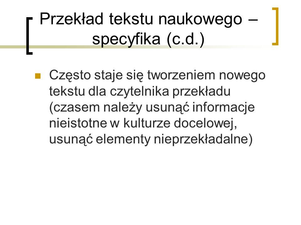 Przekład tekstu naukowego – specyfika (c.d.)