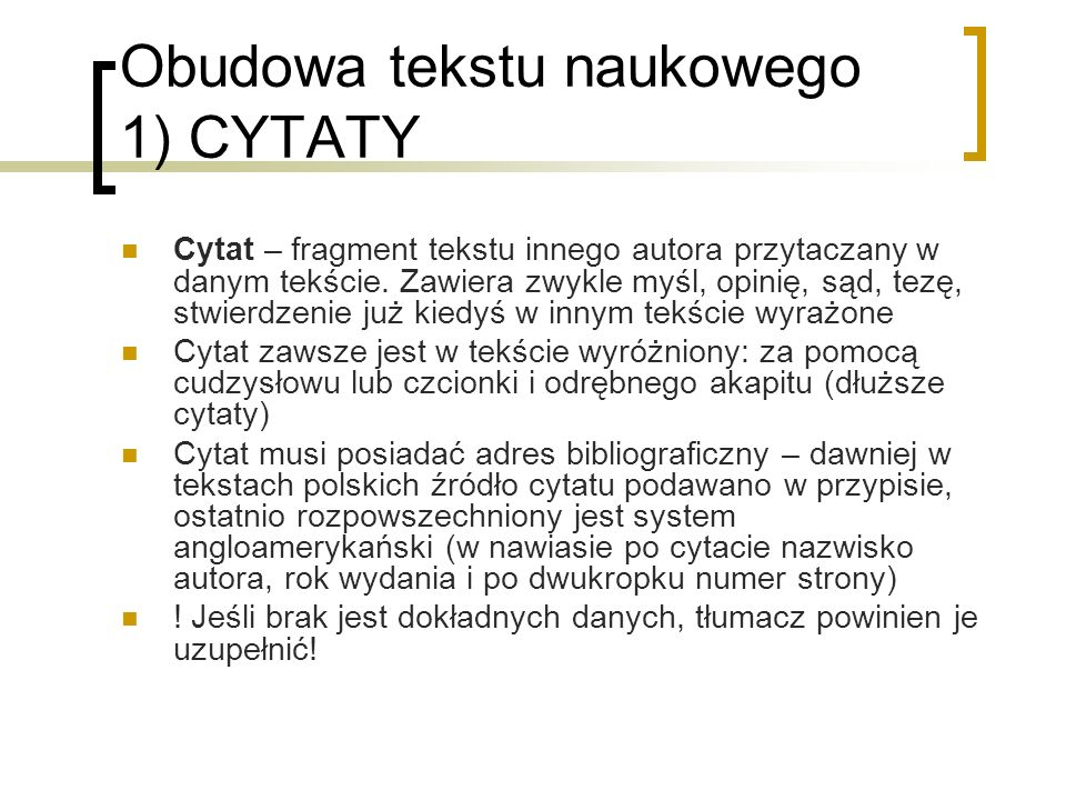 Obudowa tekstu naukowego 1) CYTATY