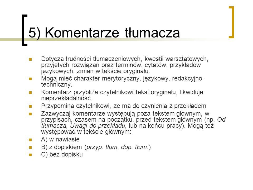 5) Komentarze tłumacza
