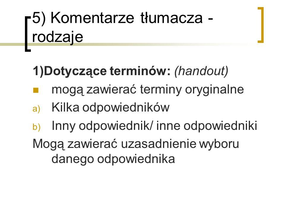 5) Komentarze tłumacza - rodzaje