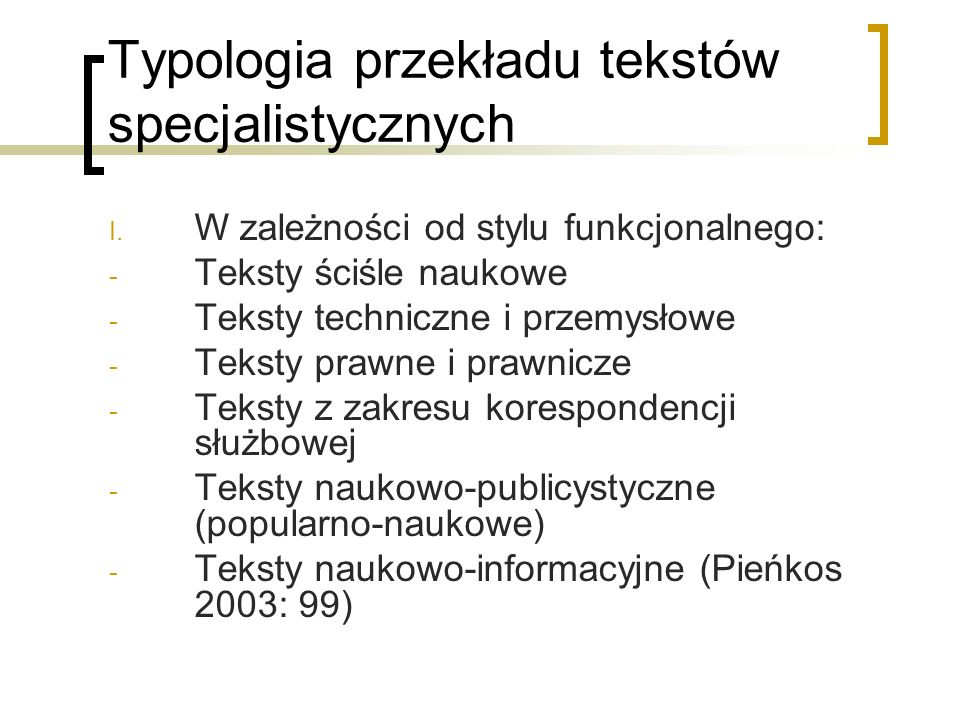Typologia przekładu tekstów specjalistycznych