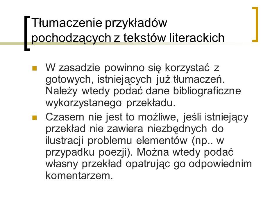 Tłumaczenie przykładów pochodzących z tekstów literackich