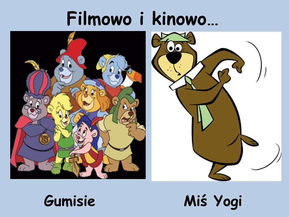 Filmowo i kinowo… Gumisie Miś Yogi