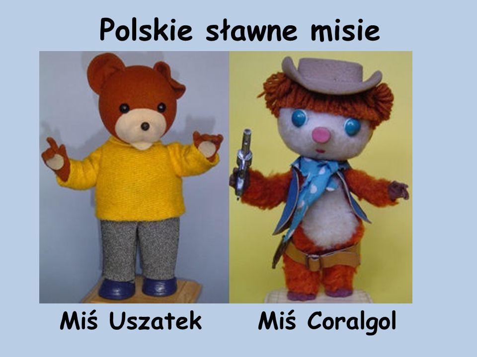 Polskie sławne misie Miś Uszatek Miś Coralgol