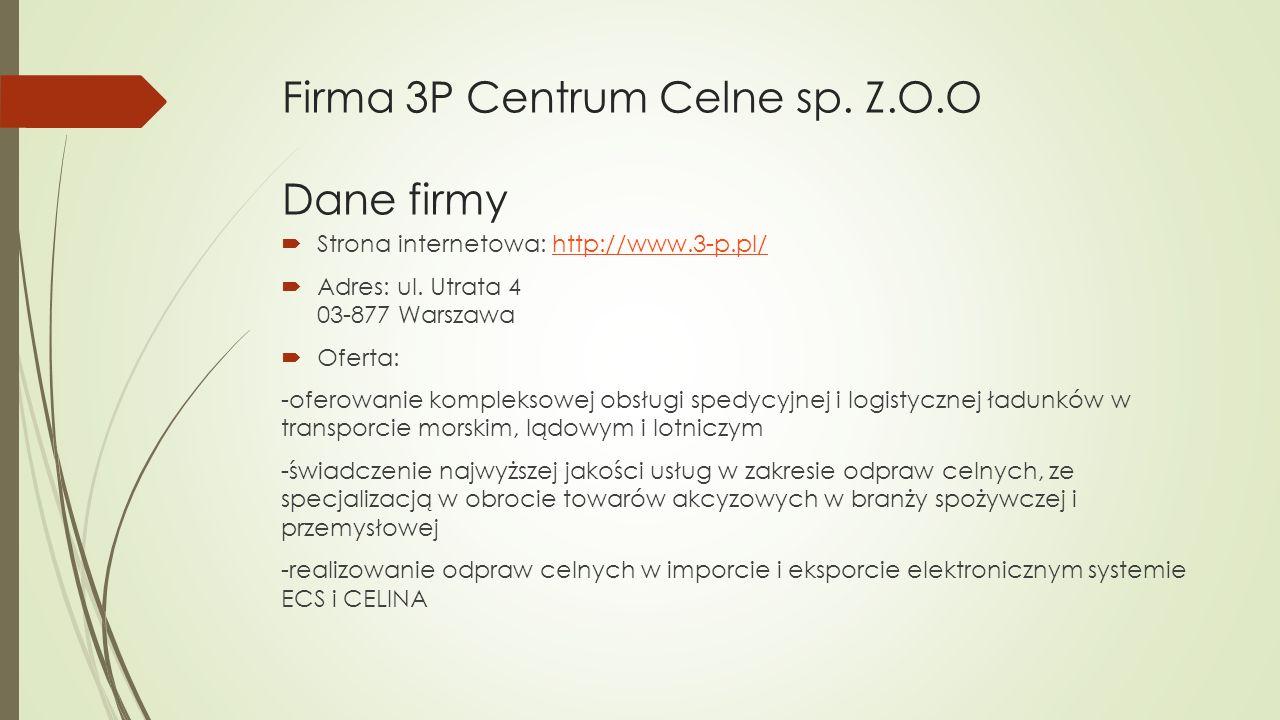Firma 3P Centrum Celne sp. Z.O.O Dane firmy