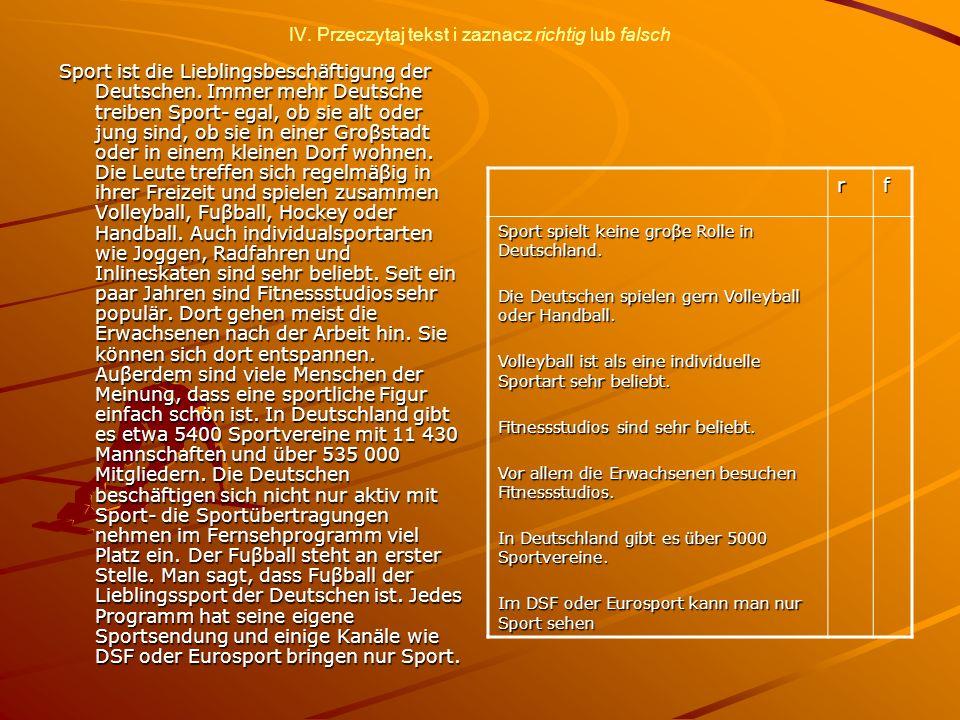 IV. Przeczytaj tekst i zaznacz richtig lub falsch